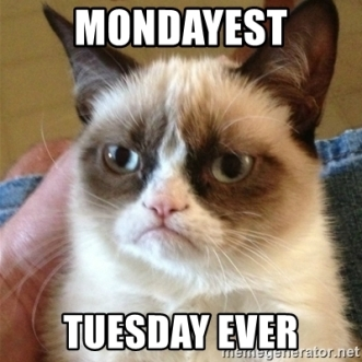 mondayest-tuesday-ever